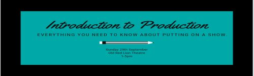 Introduction to Production 29/09 title banner