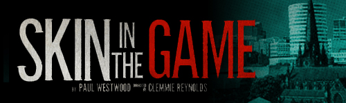 Skin In The Game title banner